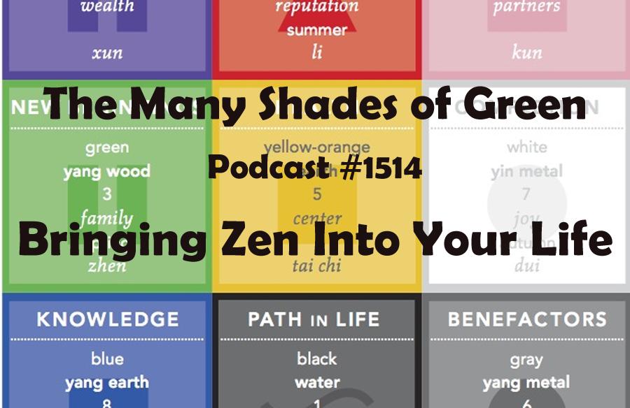 #1514: Bringing Zen Into Your Life