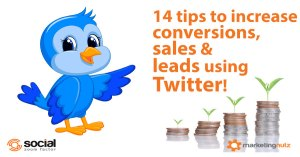 increases sales leads conversions using twitter