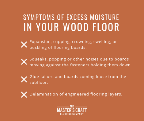 symptoms of excess moisture in your wood floor