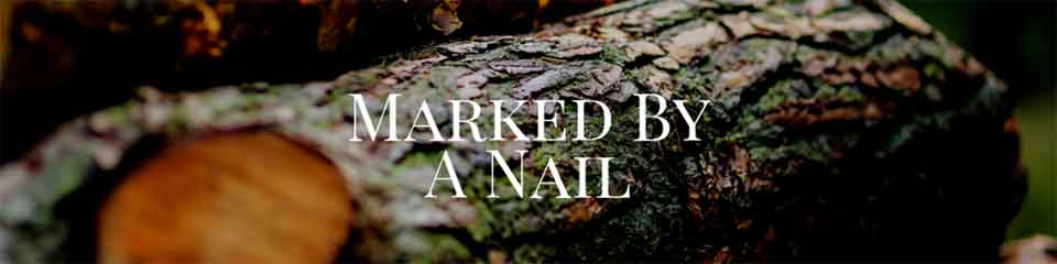 Marked By A Nail