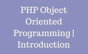 PHP Object Oriented Programming | Introduction