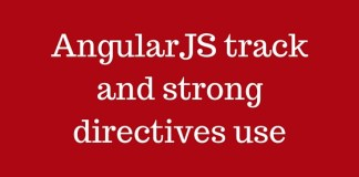AngularJS track and strong directives use