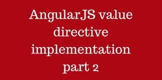 AngularJS value directive implementation part 2