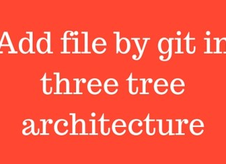 Add file by git in three tree architecture