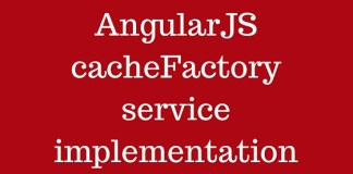 AngularJS cacheFactory service implementation