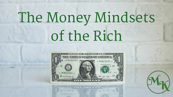 The Money Mindsets of the Rich