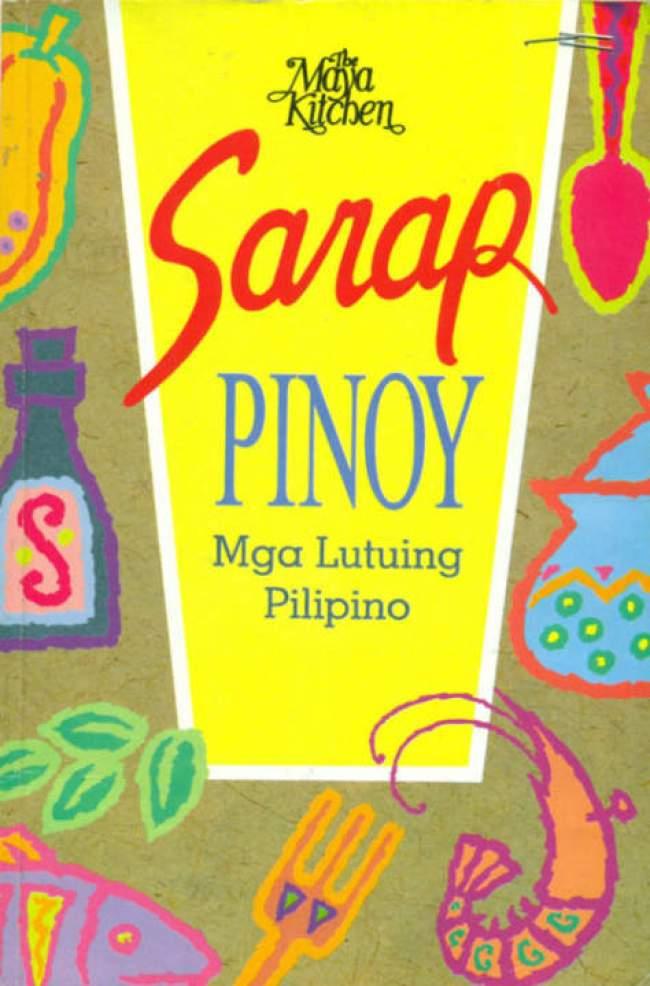Sarap Pinoy - Mga Lutuing Pilipino