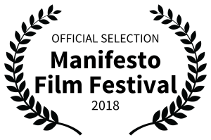 OFFICIAL SELECTION Manifesto Film Festival 2018