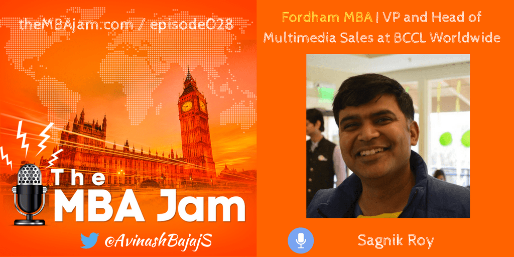 Episode #028 : Sagnik Roy | Fordham MBA | Vice President and Head of Multimedia Sales at BCCL Worldwide
