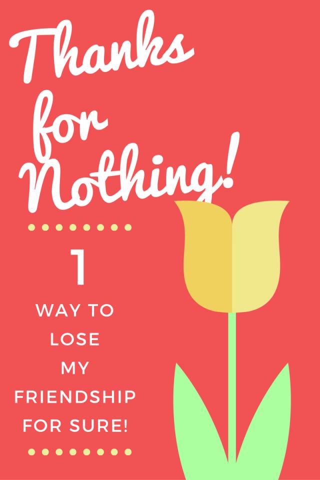 1 Way To Lose My Friendship
