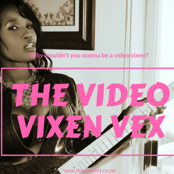 The Video Vixen Vex