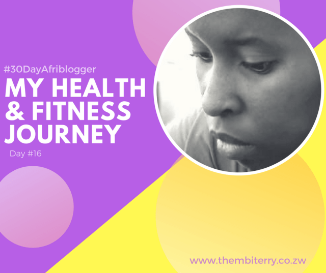 #16 My Health and Fitness Journey