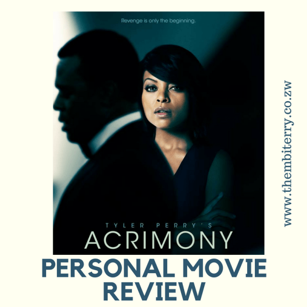 #Acrimony: My Personal Movie Review