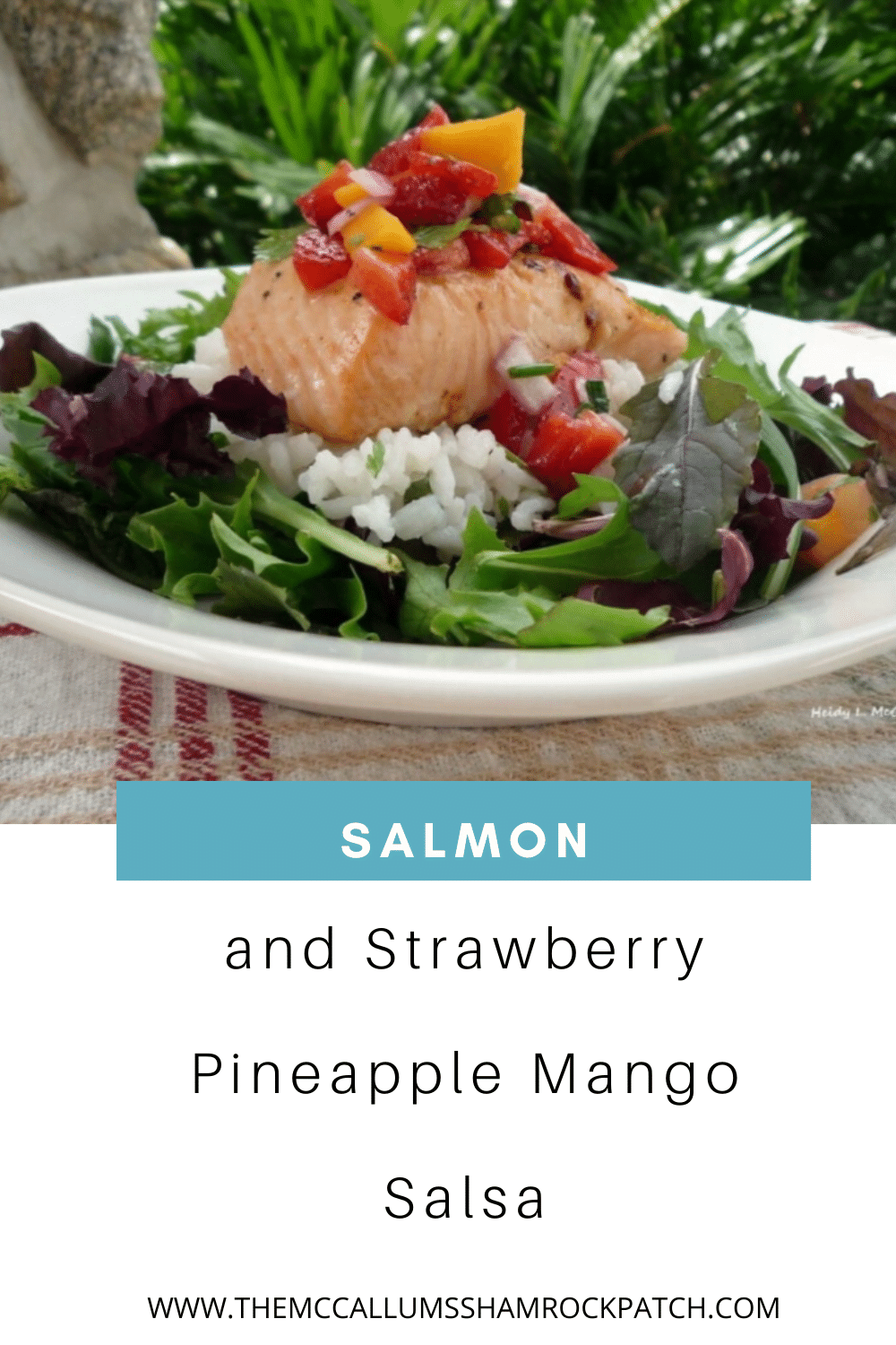 Salmon with Strawberry Pineapple Mango Salsa