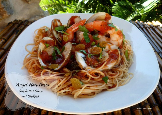 Angel Hair Pasta with Simple Red Sauce and Shellfish The McCallum's SHamrock Patch