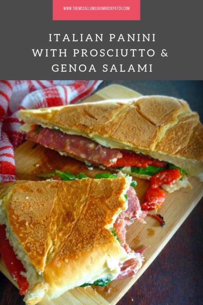 Italian Panini with Prosciutto & Genoa Salami is a simple, filling, and delicious grilled Italian-Style sandwich