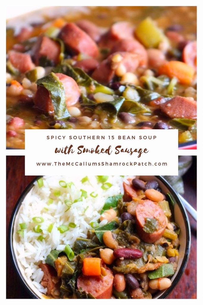 This hearty and delicious tasting Spicy Southern 15 Bean Soup with Smoked Sausage is perfect for chasing away the wintertime blues. Made with some of the South's favorite ingredients such as; smoked sausage, 15 different beans, fresh collard greens, onions, celery, green bell peppers, carrots, garlic, diced tomatoes with chiles,  Cajun seasoning, red pepper flakes, and Cayenne pepper served over white rice for the perfect balance of flavor.