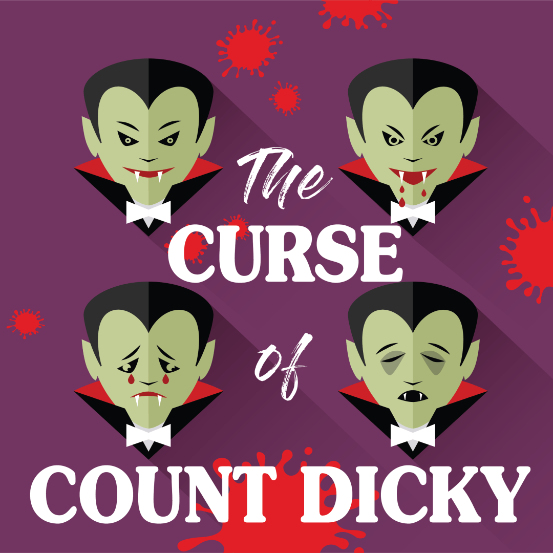 THE CURSE OF COUNT DICKY