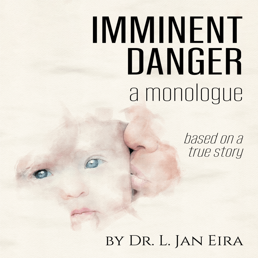 Imminent Danger by l. Jan Eira