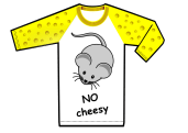 no cheesy t-shirt