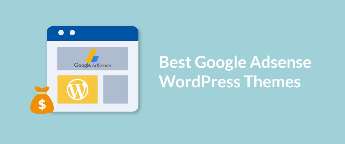 20 Best Google AdSense WordPress Themes 2019