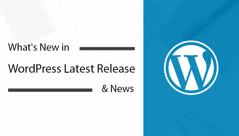 What's-New-in-WordPress-Latest-Release-&-News
