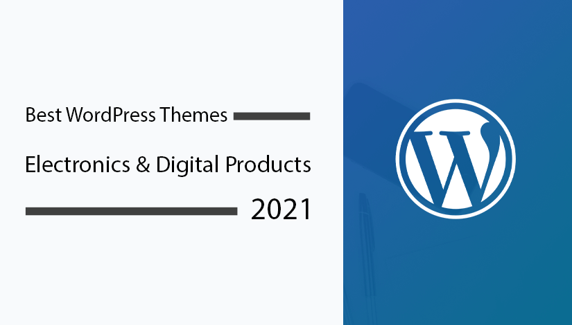 Best-WordPress-Themes-for-Electronics-&-Digital-Products