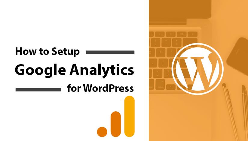 How-to-Setup-Google-Analytics-for-WordPress-blog