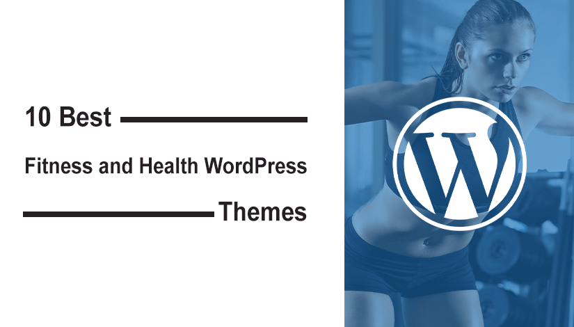 Best WordPress theme for health and fitness