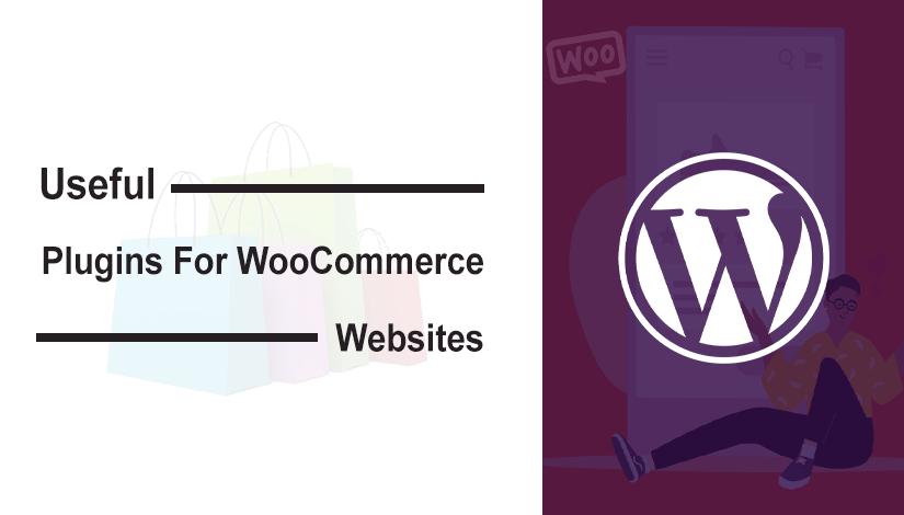 Useful Plugins For WooCommerce Websites