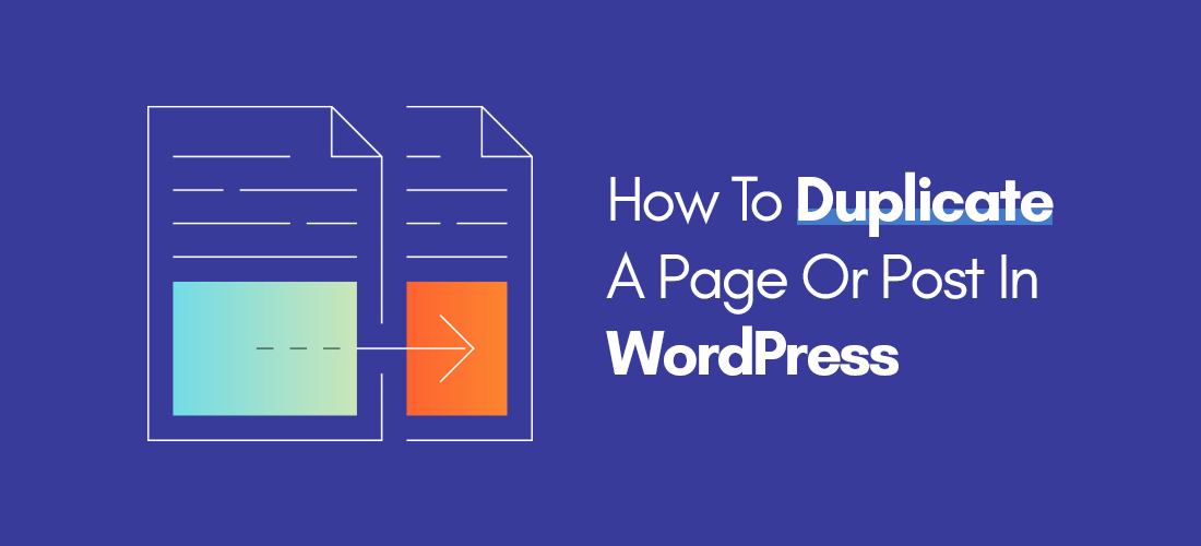 How To Duplicate Posts And Pages In Wordpress Website?