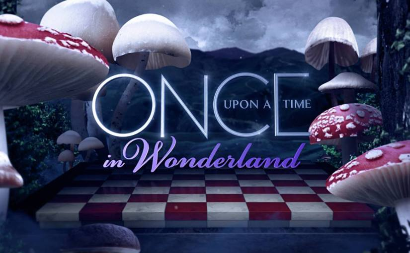 Once Upon a Time in Wonderland – Series Review