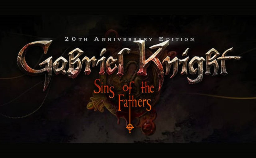Review: Gabriel Knight: Sins of the Fathers 20th Anniversary Edition