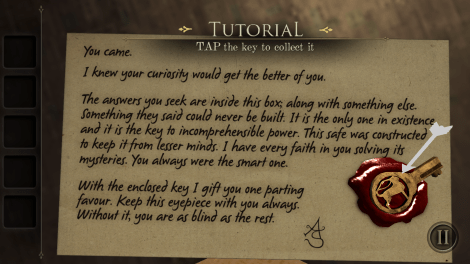 Don't get used to the tutorial, it won't last long!