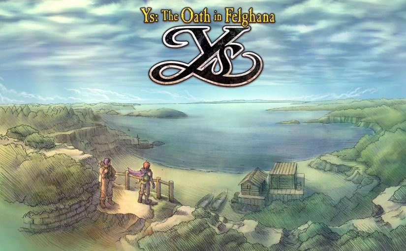 Let's Play Ys: The Oath in Felghana