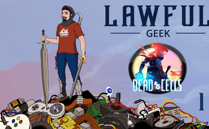 Pilot Season – Week 3 – Dead Cells