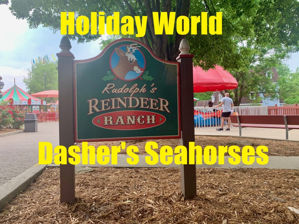 Dasher's Seahorses is located at Holiday World.