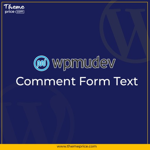 WPMU DEV Comment Form Text