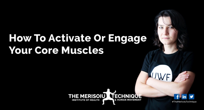 How to activate or engage your core muscles.