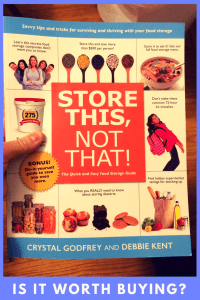 Looking to invest in a book to help you with food storage? Store This Not That may be just the book you need. Keep reading to see the highlights and low
