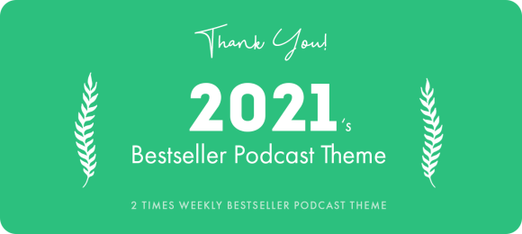 bestseller podcast theme of 2021 by pixelwars - episody podcast wordpress theme