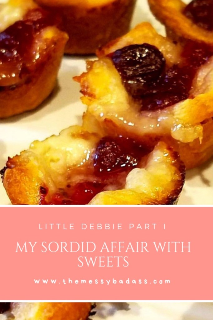 My Sordid Affair With Little Debbie the messy badass Ashley Allyn