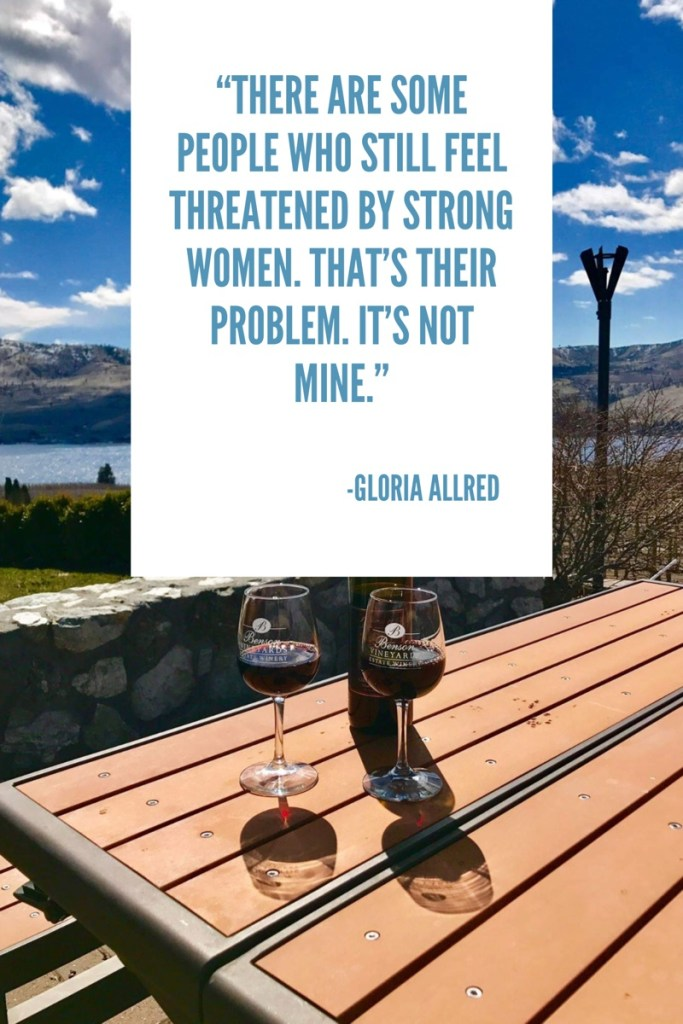 There are some people who still feel threatened by strong women, that's their problem, it's not mine, quote by Gloria Allred