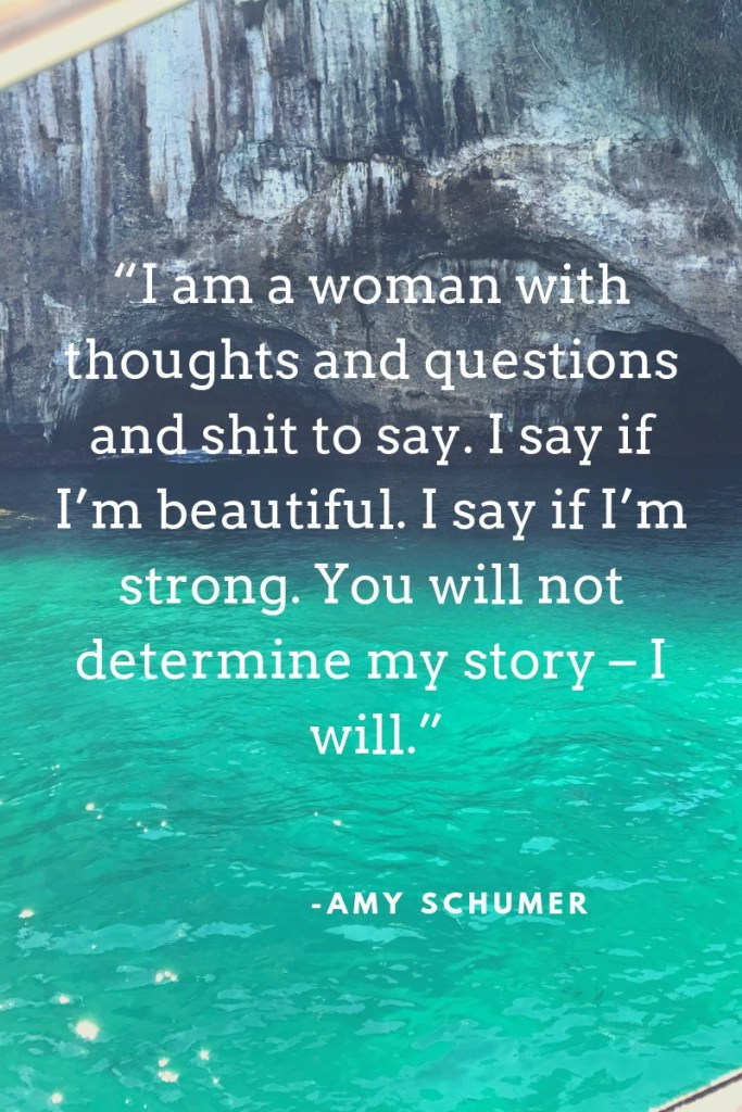 I am a woman with thoughts and questions and shit to say, a quote by Amy Schumer