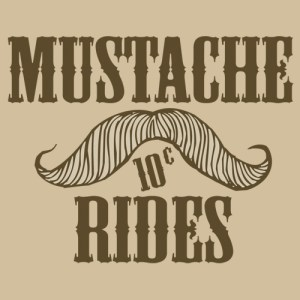 MUSTACHE_Rides