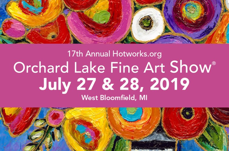 July 27th & 28th   17th Annual Orchard Lake Fine Art Show