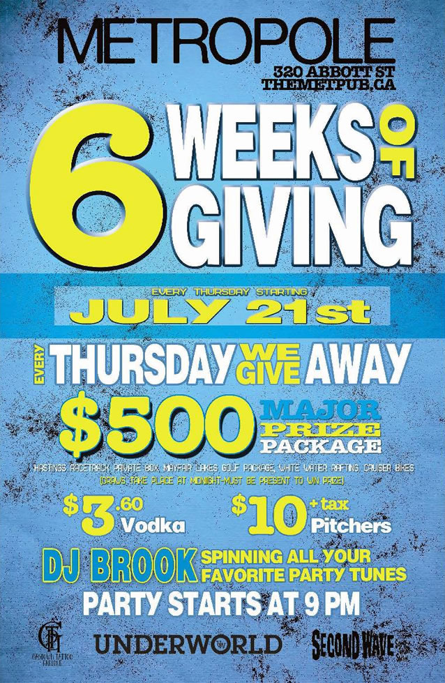 6 Weeks of Giving - July 21st, 2011 - The Metropole Pub