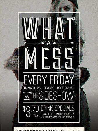 What a Mess - new Friday specials