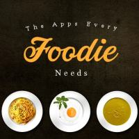 The Apps Every Foodie Needs