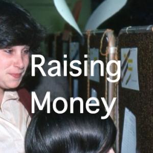 Raising Money